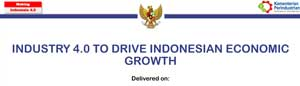 Industry 4.0 to Drive Indonesian Economic Growth Head of Industrial Research and Development Agency Ministry of Industry Mr Ngakan Timur Antara