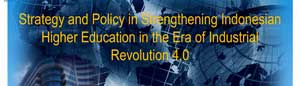 Presentation Ministry of Research Technology and Higher Education Strategy and Policy in HE in era IT 4.0